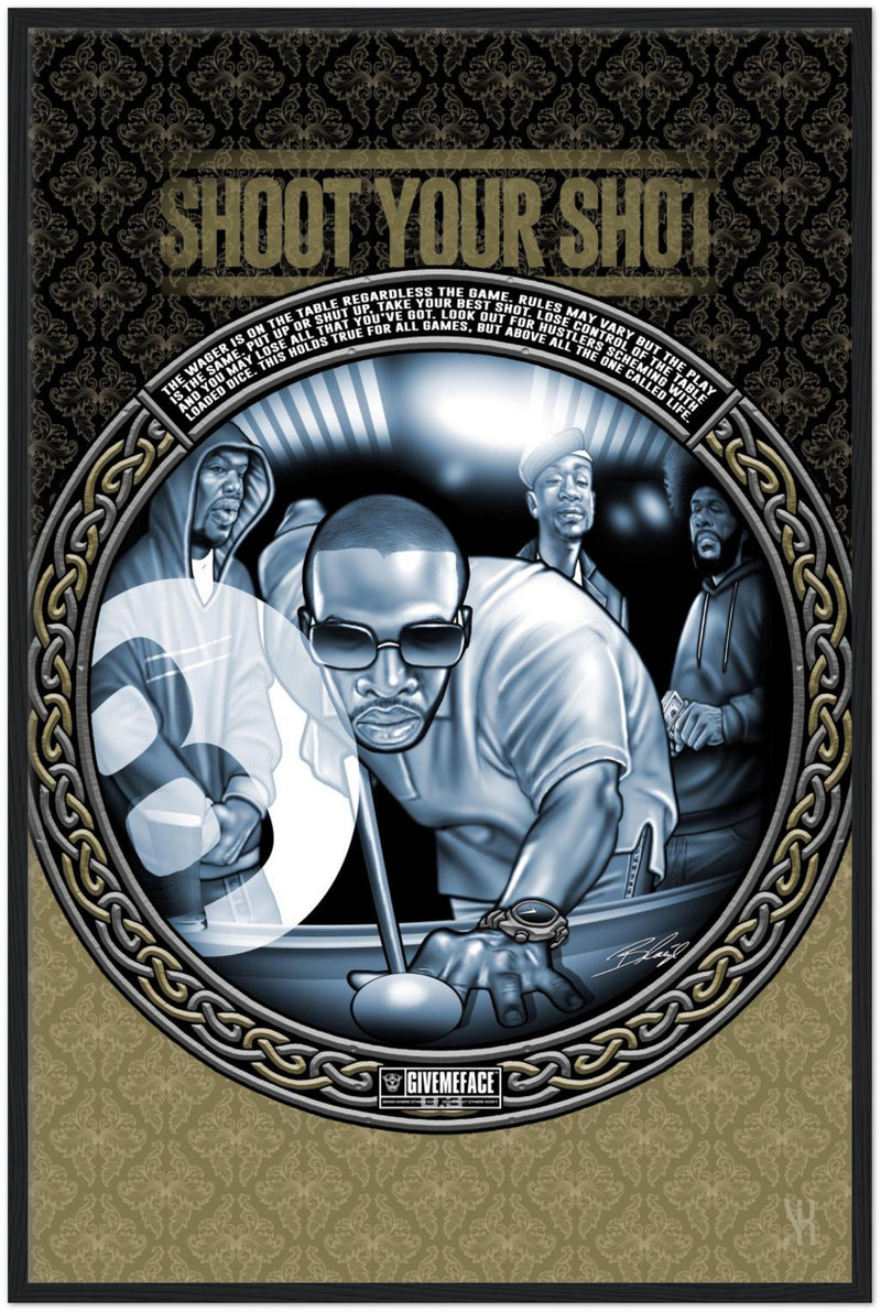 Shoot Your Shot /2005 Classic Matte Paper Wooden Framed Poster