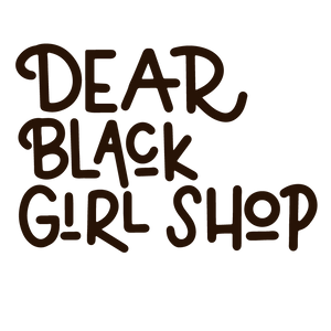 Dear Black Girl Shop