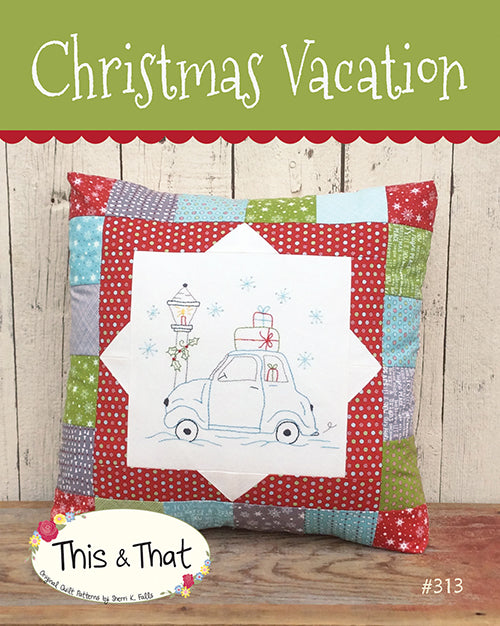 Christmas Vacation Pattern by This & That