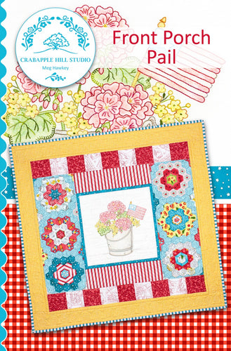 Front Porch Pail Pattern by Crabapple Hill Studio