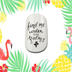 Find Me Under The Palms Nail Decals