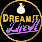 Dream Itt Live it