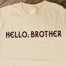 Load image into Gallery viewer, Hello, Brother - The Vampire Diaries Inspired