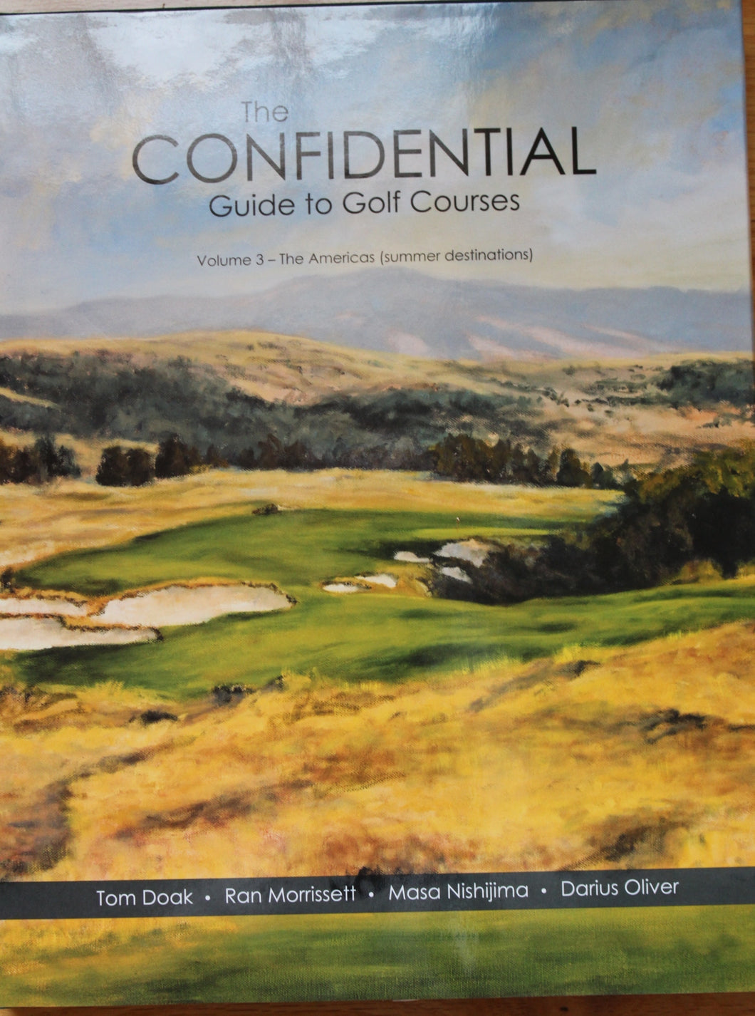 Confidential Guide to Golf Courses - Volume III - Summer Destinations - Tom Doak