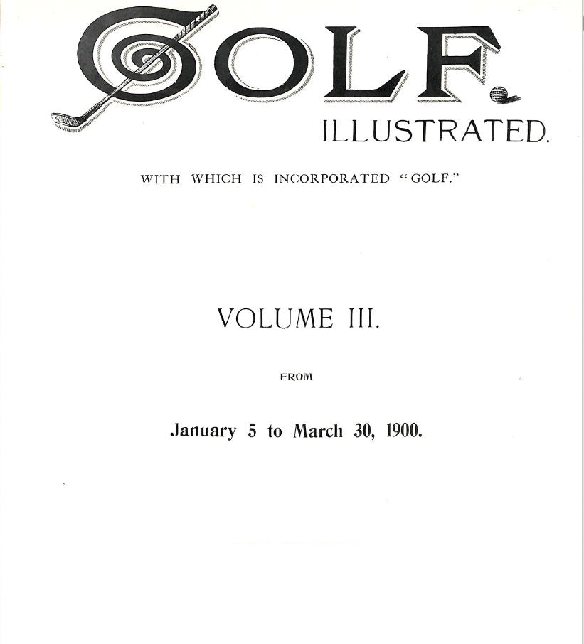 Golf Illustrated 1899-1914 (59 volumes in total)