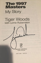 Load image into Gallery viewer, The 1997 Masters : My Story by Tiger Woods, signed by Tiger Woods