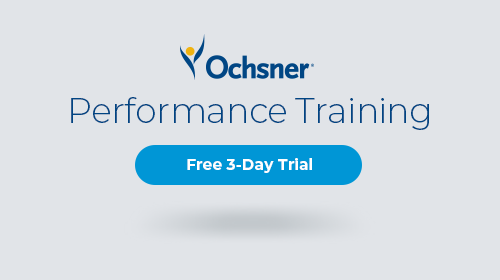 Ochsner Performance Training: Free 3-Day Trial