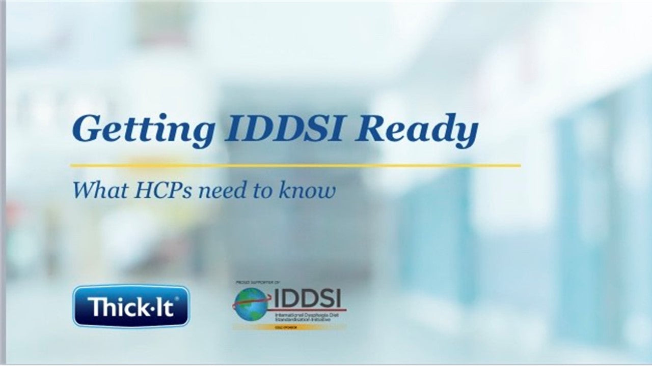 Getting IDDSI Ready: International Dysphagia Diet Standardization Initiative             March 31, 2020