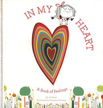 Load image into Gallery viewer, In My Heart: A Book of Feelings (Growing Hearts)