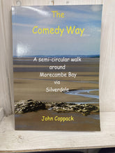 Load image into Gallery viewer, Comedy Way Walking Book - A semi-circular walk around Morecambe Bay - The Coast Office