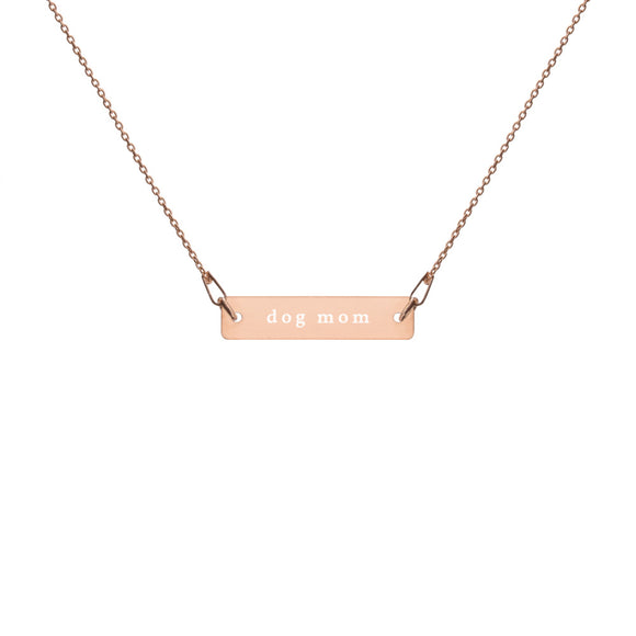 Dog Mom Engraved Bar Chain Necklace