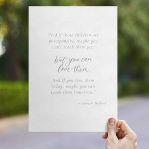 Gift Print for Teachers: Jeffery Holland Quote