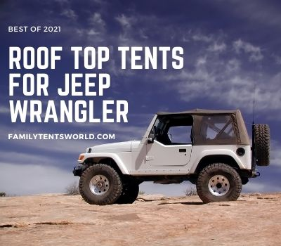 best roof top tents for jeep wrangler