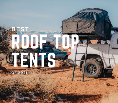 8 Best Roof Top Tents of 2021 Banner Image