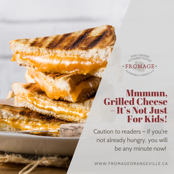 Mmmmn, Grilled Cheese – It's Not Just For Kids!