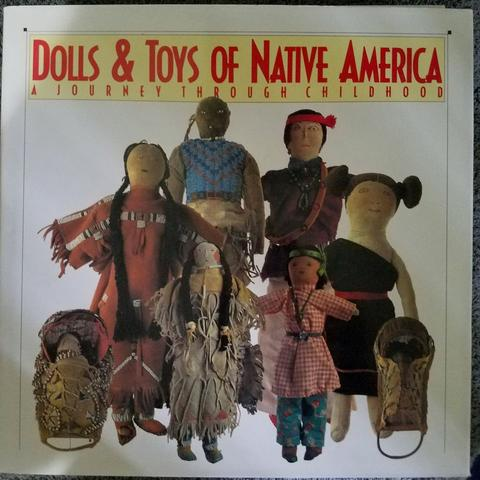Dolls and Toys of Native America