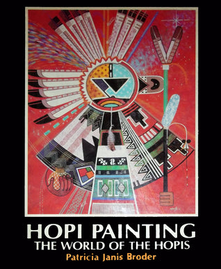 Hopi Painting: the World of the Hopis