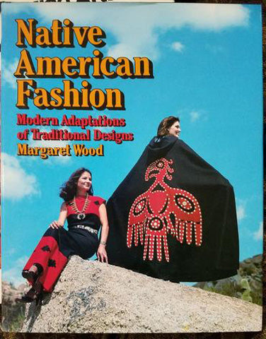 Native American Fashion:  Adaptations of Traditional Designs