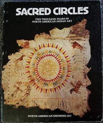 Sacred Circles:  Two Thousand Years of North American Art