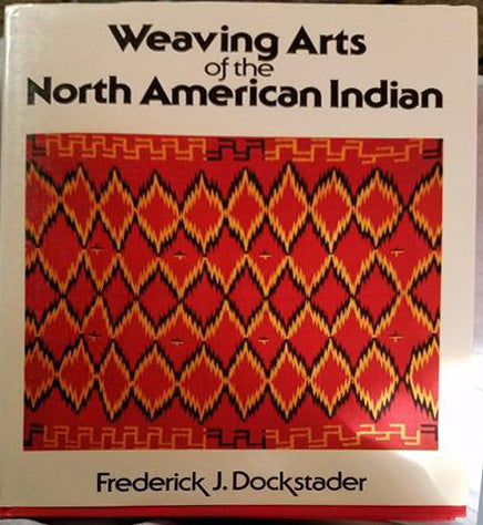 Weaving Arts of the North American Indian