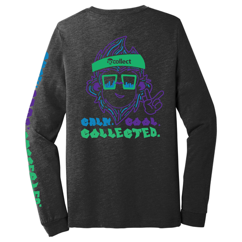 Calm Cool Collected Long Sleeve Tee