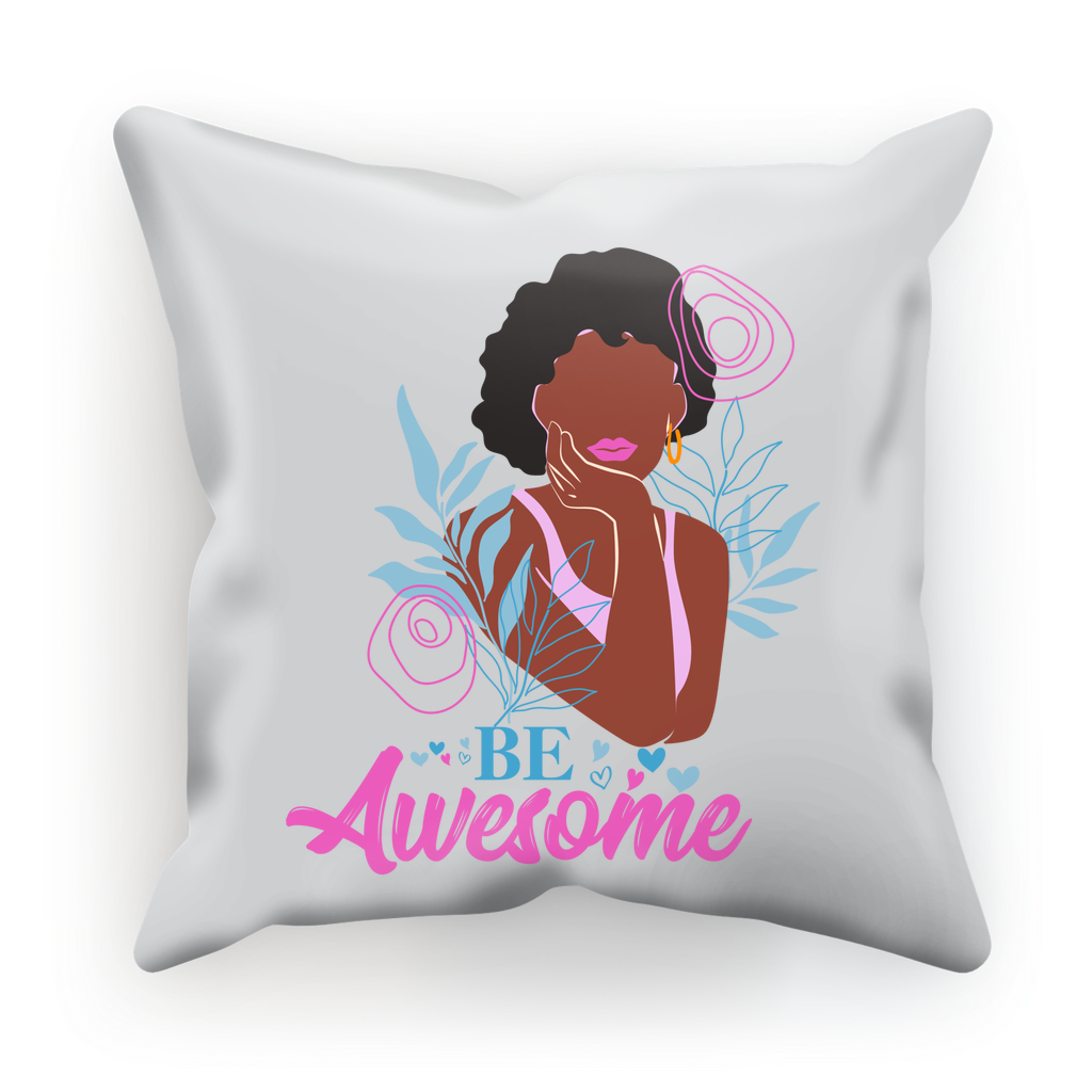 Be AWESOME Cushion Cover