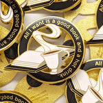 A Good Book and a Hot Drink - Hard Enamel Pin
