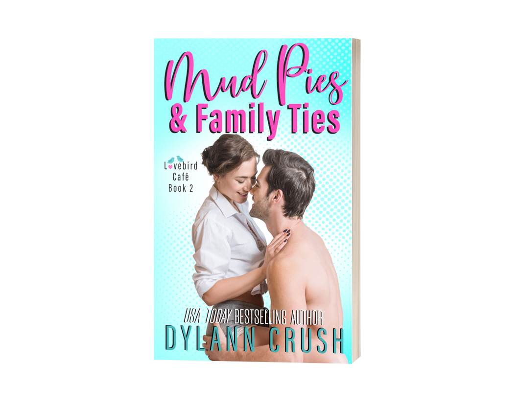 Signed copy of Mud Pies & Family Ties