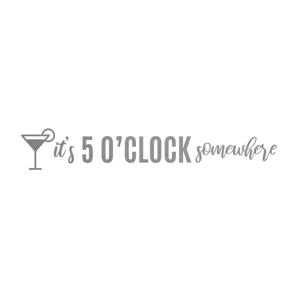 CHICAGO STEEL 16 fl. oz - 5'O'Clock Somewhere (Custom Laser Etched) - Pack of 4