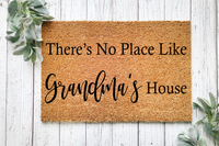 There's No Place Like Grandma's Customizable Doormat