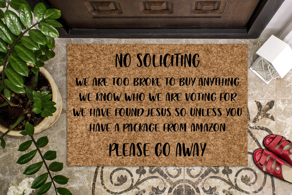 No Soliciting Please Go Away Doormat