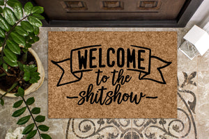 Welcome to the Shit Show v2 Funny Door mat