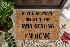 If You are Pizza, Amazon or ________ Custom Personalized Doormat