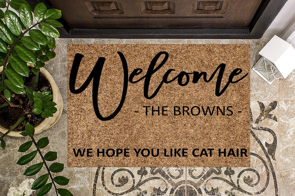 Personalized Doormat We Hope you like Cat Hair