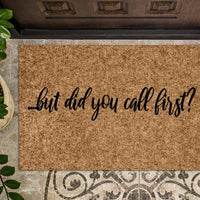 but did you call first? Doormat