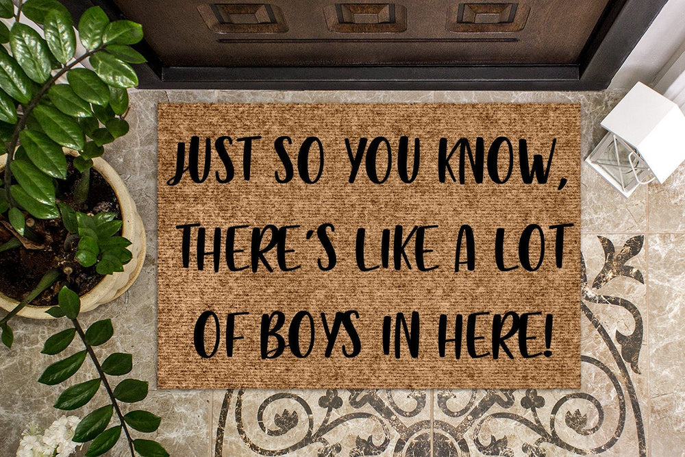 Just so you know there's like a lot of boys in here! Funny Doormat