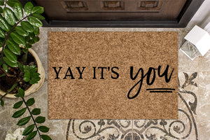 Yay Its You Welcome Doormat