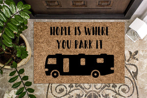Home is Where you Park It Class A RV Camping Doormat