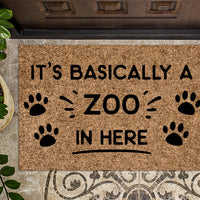 Basically A Zoo In Here Doormat