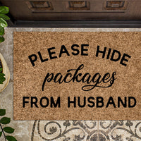 Please Hide Packages from Husband v4 Funny Doormat