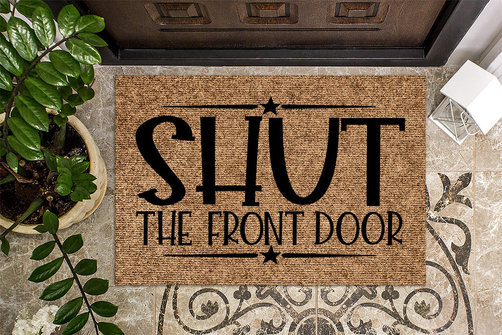 Shut the Front Door v2 Funny Welcome Mat