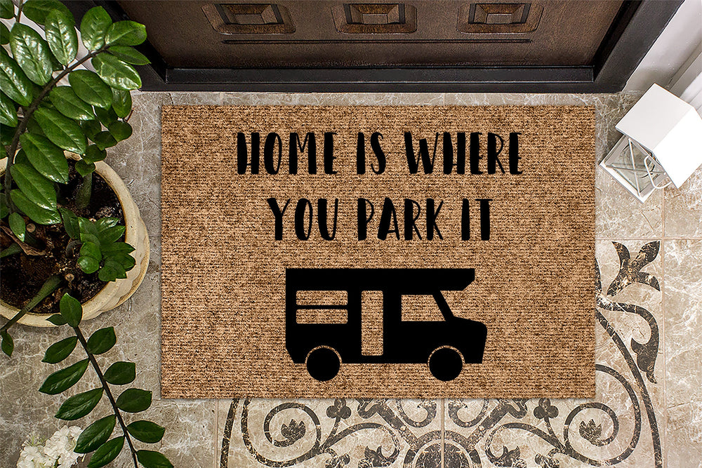 Home is Where you Park It Class C RV Camping Doormat