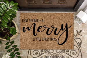 Have Yourself a Merry Little Christmas Doormat