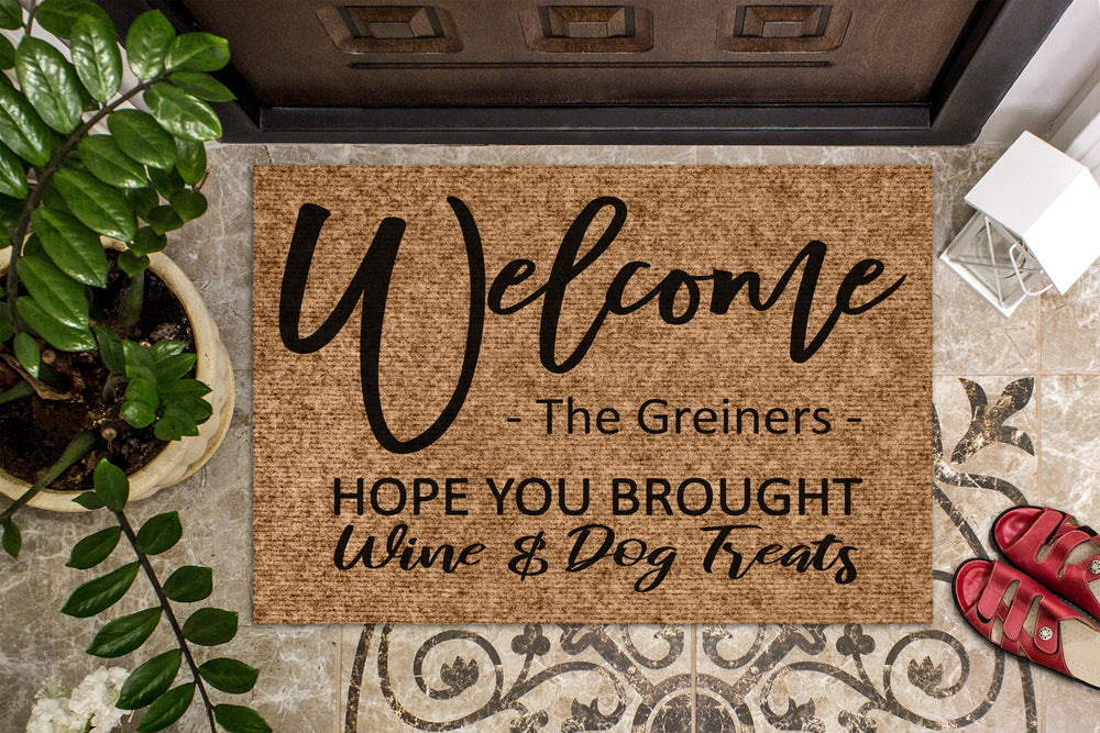 Hope You Brought Wine & Dog Treats Personalized Door Mat