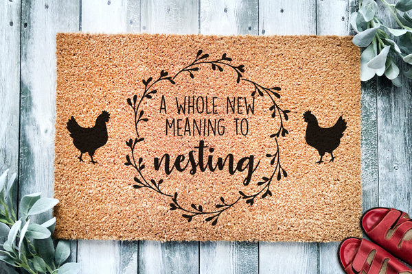 A Whole New Meaning to Nesting | Chicken Farm Doormat | Welcome Mat | Chicken Farmer Door Mat | Farm Gift | Home Doormat