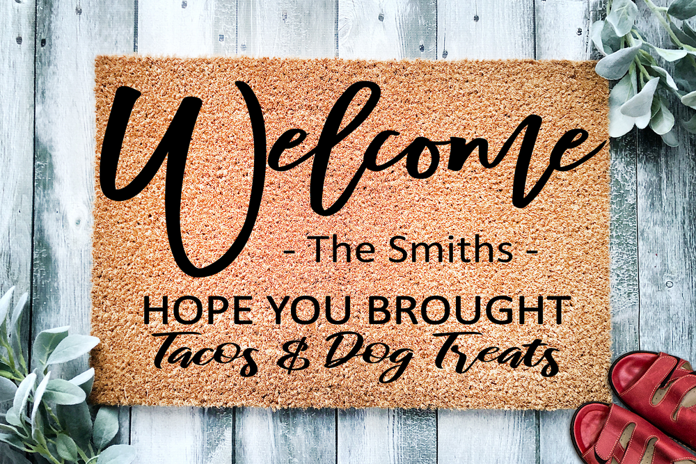 Hope You Brought Tacos & Dog Treats Personalized Doormat