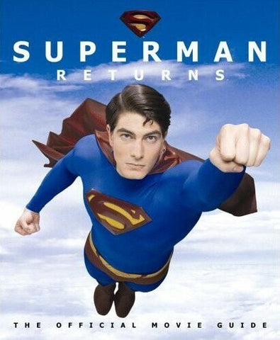 Superman Returns: The Official Movie Guide (Paperback)