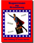 Superman on Broadway - Book