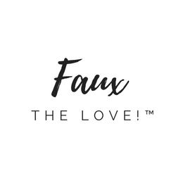 Faux the Love!