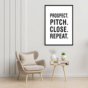 GoofyStore™ Prospect Pitch Close Repeat Print, Sales Motivational Poster A3